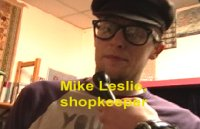 Mike Leslie, shopkeeper